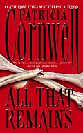 All That Remains: A Scarpetta Novel (Kay Scarpetta Mysteries) Cover