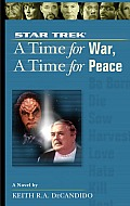 Time For War A Time For Peace Star Trek