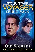 Old Wounds Star Trek Voyager Spirit 01