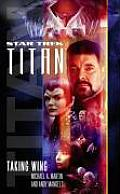 Titan, Book One: Taking Wing (Star Trek Next Generation)
