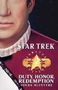 Star Trek: Duty, Honor, Redemption by N. Vonda McIntyre