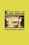 Way Of King Arthur