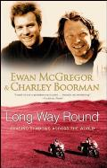 Long Way Round: Chasing Shadows Across the World Cover