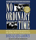 No Ordinary Time Franklin & Eleanor Roosevelt The Home Front in World War II