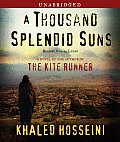 Thousand Splendid Suns Unabridged