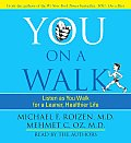 You on a Walk: Listen as You Walk for a Leaner, Healthier Life (Abridged) Cover