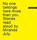 No One Belongs Here More Than You Stories