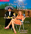 Are You There, Vodka? It's Me, Chelsea Cover