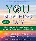 You: Breathing Easy: Meditation and Breathing Techniques to Relax, Refresh and Revitalize (Abridged) Cover
