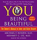 You: Being Beautiful: The Owner's Manual to Inner and Outer Beauty (Abridged) Cover