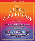 The Ultra Collection: Ultra-Metabolism/Ultra-Prevention
