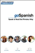Pimsleur goSpanish: Speak & Read the Pimsleur Way [With Book(s) and MP3] (Simon & Schuster's Pimsleur)