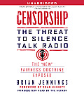 Censorship: The Threat to Silence Talk Radio Cover