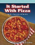 It Started with Pizza: Variables, Expressions, and Equations (Mathematics Readers)