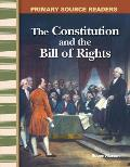 The Constitution and the Bill of Rights (Primary Source Readers)