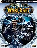 World Of Warcraft Wrath Of The Lich King BradyGames Official Strategy Guide