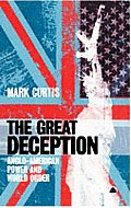The Great Deception: Anglo-American Power and World Order