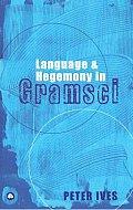 Language & Hegemony In Gramsci