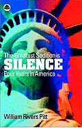 Greatest Sedition Is Silence Four Years in America