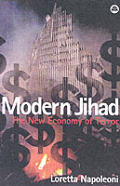 Modern Jihad Tracing the Dollars Behind the Terror Networks