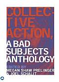 Collective Action: A Bad Subjects Anthology Cover