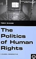 The Politics of Human Rights: A Global Perspective