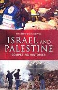 Israel & Palestine Competing Histories