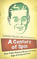 Century of Spin: How Public Relation (08 Edition)