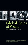 cities at work  new migrant divisions of labour new hardcover jane wills