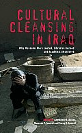 Cultural Cleansing in Iraq: Why Museums Were Looted, Libraries Burned and Academics Murdered