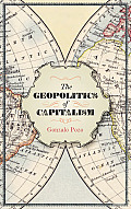 The Geopolitics of Capitalism: New Spaces of Imperialist Rivalry
