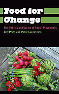 Food for Change: The Politics and Values of Social Movements