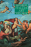 History of Italian Art, Vol. II
