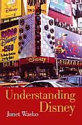 Understanding Disney The Manufacture Of Fantasy