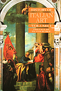 History Of Italian Art Volume 1