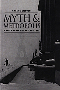Myth and Metropolis: A Critical Introduction