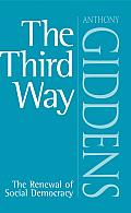 Third Way The Renewal Of Social Democrac