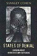 States Of Denial Knowing About Atrocities & Suffering