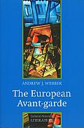 European Avant-Garde (Cultural History of Literature Series)