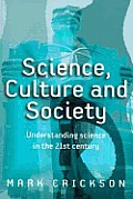 Science, Culture, and Society
