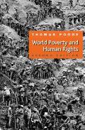 World Poverty and Human Rights (2ND 08 Edition)