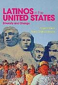Latinos In The United States Diversity & Change