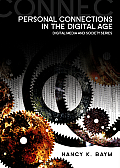 Personal Connections in the Digital Age (10 Edition)