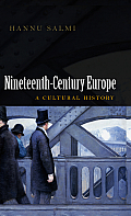 Nineteenth Century Europe A Cultural History