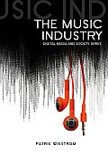 Music Industry Music In The Cloud Digital Media & Society Series