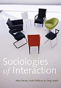 Sociologies of Interaction