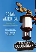 Asian America: Sociological and Interdisciplinary Perspectives