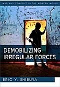 Demobilizing Irregular Forces