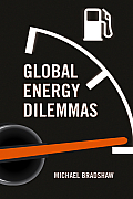 Global Energy Dilemmas: Energy Security, Globalization, and Climate Change