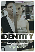 Identity Sociological Perspectives